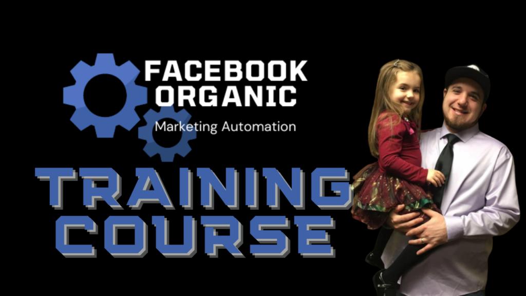 Facebook Organic Marketing Automation Training Course