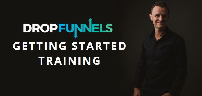 DropFunnels Getting Started Training