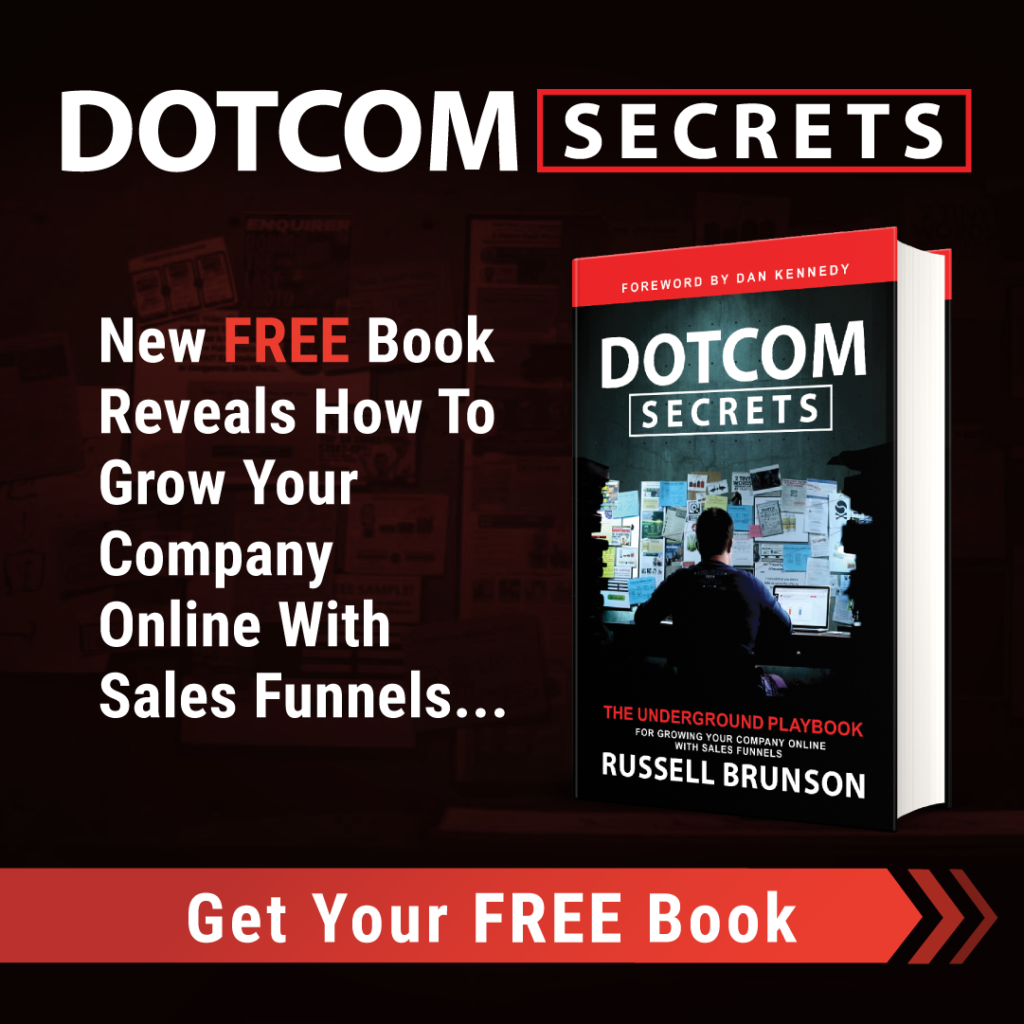 Dotcom Secrets: Get Your Free Book